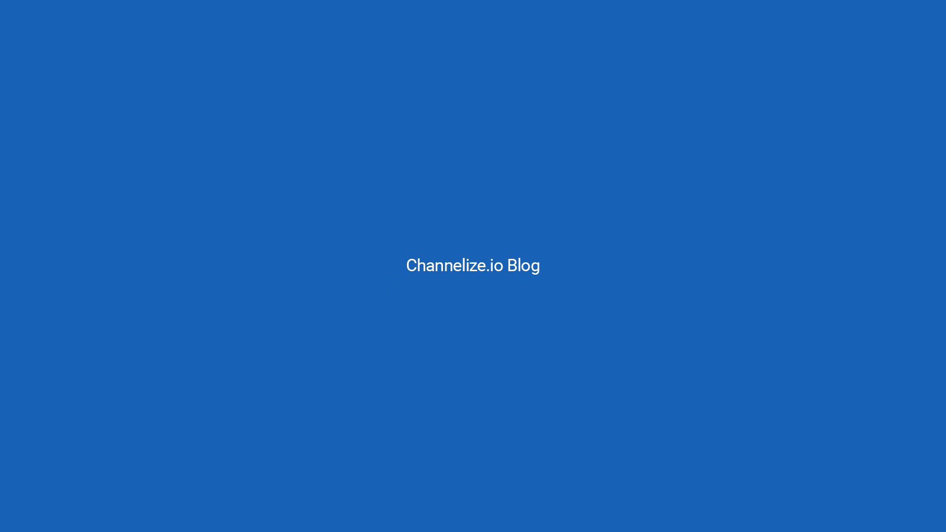 Channelize Blog